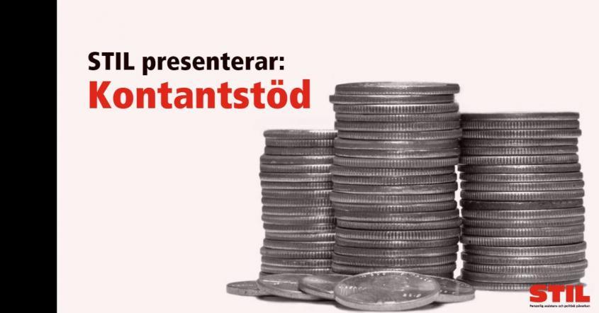 """En hög med mynt och texten """"STIL presenterar: Kontantstöd""""."""