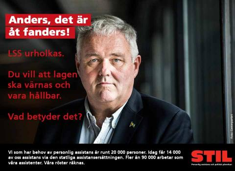 Bild på Anders W Jonsson med texten Anders, det är åt fanders! LSS urholkas. Du vill att lagen ska värnas och vara hållbar. Vad betyder det?
